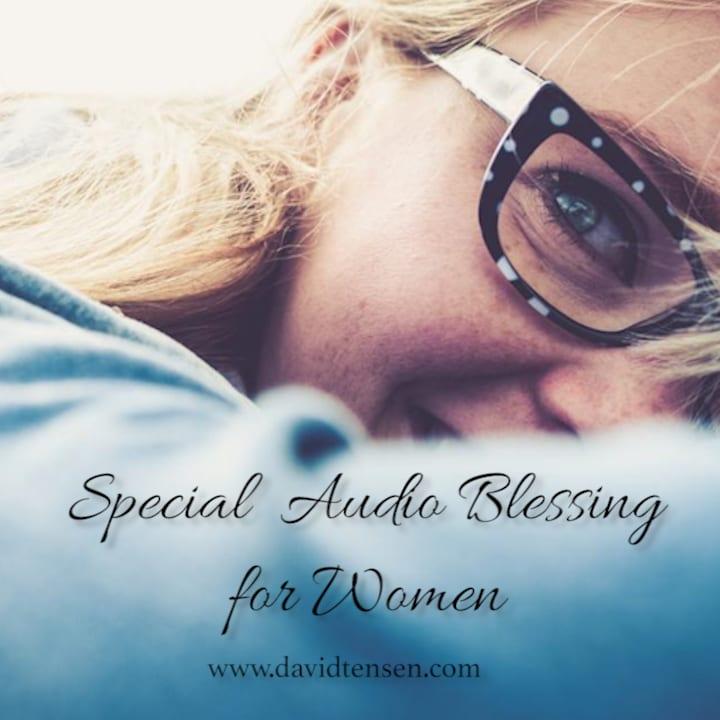 Audio Blessing for Women on International Womens Day 2016